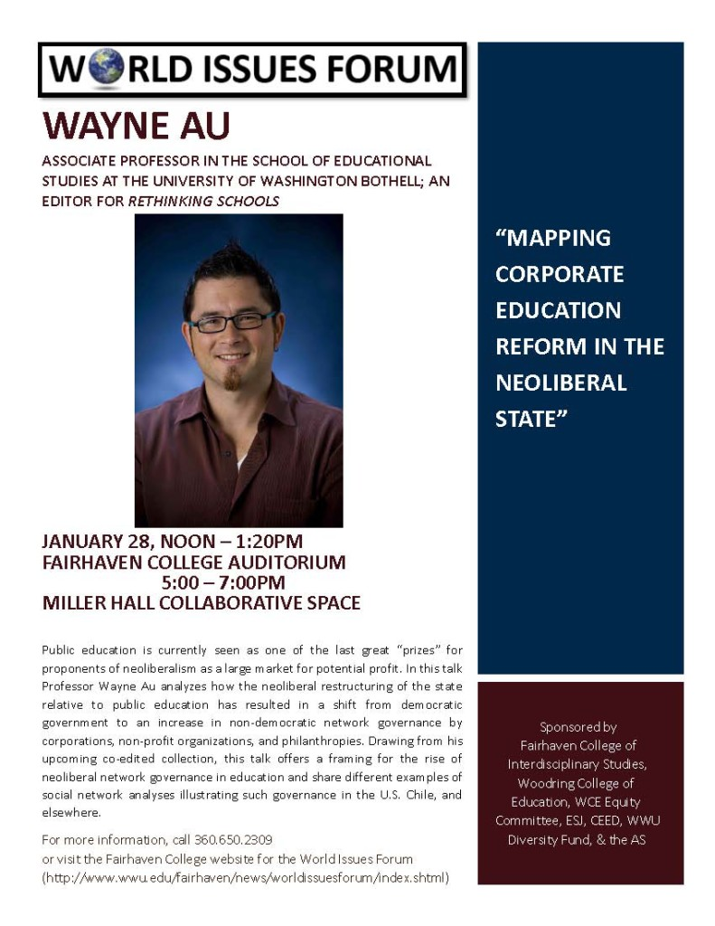 Mapping Corporate Education Reform in the Neoliberal State @ Fairhaven COllege Auditorium | Bellingham | Washington | United States