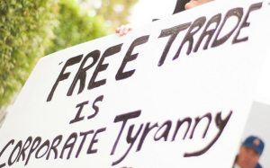 FREE TRADE IS CORPORATE TYRANNY